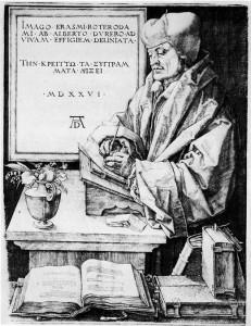 Erasmus av Rotterdam visste inget om arbetslivsrelevans. Bild av Dürer (1526)